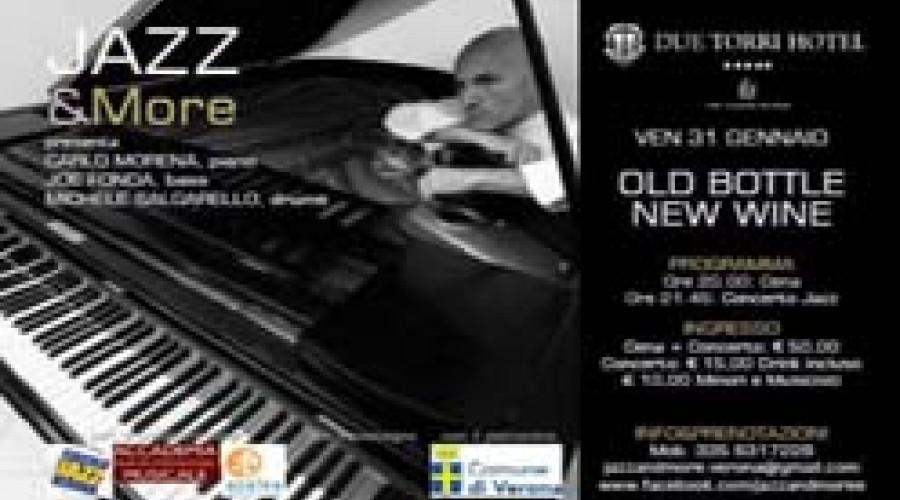 Jazz & More Due Torri Hotel Verona - Old Bottle New Wine - 31 Gennaio