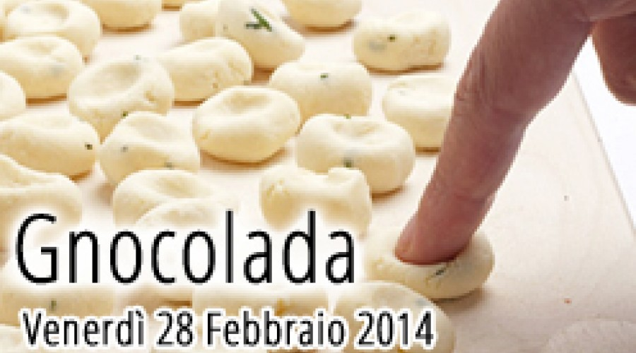 Gnocolada al Due Torri Hotel Verona Venerdì 28 Febbraio 2014